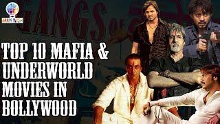 Top 10 Mafia & Underworld Movies in Bollywood | Top 10 | Brain Wash
