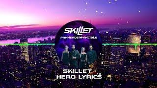 Skillet - Hero Lyrics