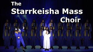 The Starrkeisha Mass Choir! @TheKingOfWeird