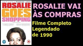 Rosalie Vai As Compras [Filme Completo Legendado]