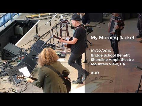 My Morning Jacket Live at Bridge School - 10/22/2016 Full Show AUD