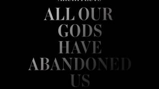 Architects - All Our Gods Have Abandoned Us (Full Album D.E 2016)