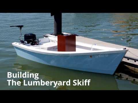 The 16 Lumberyard Skiff Build