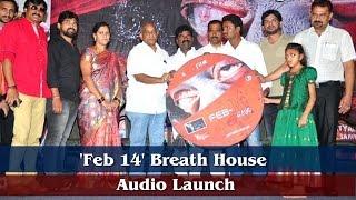 Feb 14  Breath House Audio Launch