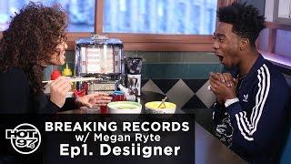 Desiigner on Ep1 of Breaking Records w/ Megan Ryte