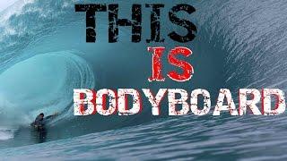 THIS IS BODYBOARD 2017|BODYBOARD MOTIVATION