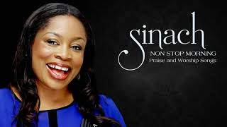 SINACH - NON STOP MORNING DEVOTION  BEST PRAISE AND WORSHIP SONGS