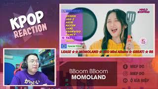 (Reaction) Cảm xúc khi nghe Bboom Bboom - MOMOLAND | Ô Kìa Hiệp