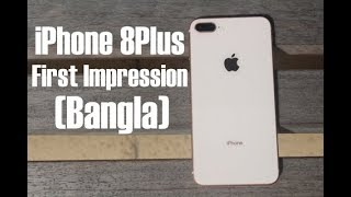 iPhone 8 Plus Hands On Review! (বাংলা)