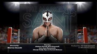 RIDGEROCK FAITH: The Masked Saint TRAILER 2015