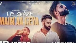 Le chakka Mein aa Gaya original song #Permish Verma