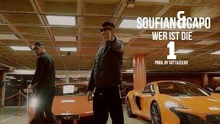 SOUFIAN - WER IST DIE 1 feat. CAPO [Official Video]