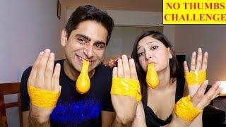 NO THUMBS CHALLENGE | INDIAN COUPLE