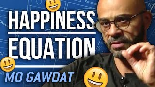 HOW TO BE HAPPY - Mo Gawdat