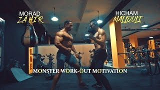 Monster Workout Motivation - Hicham Mallouli & Morad Zahir - Bodybuilding & Fitness