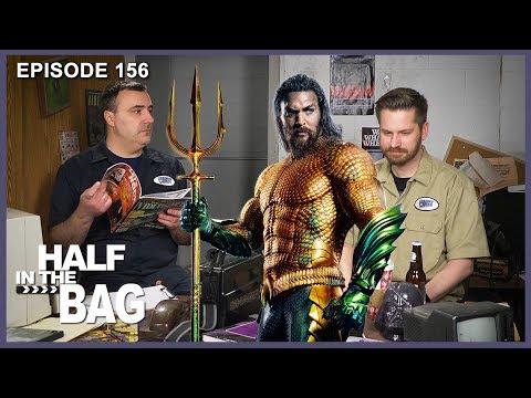 Half in the Bag Episode 156 Aquaman