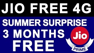 JIO PRIME SUMMER SURPRISE OFFER Launched   Free Unlimited 4G Data for 3 Months Till JULY 2017