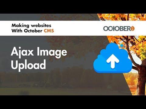 Making Websites With October CMS - Part 45 - Ajax Image Upload