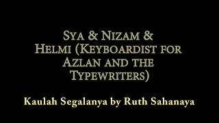 Sya and Nizam and Helmi - Kaulah Segalanya by Ruth Sahanaya