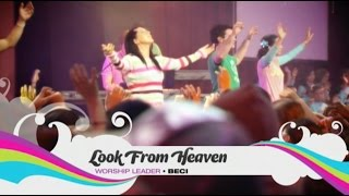 Worship Series -  Look From Heaven