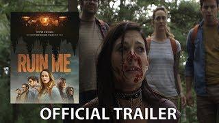 RUIN ME Trailer   FrightFest 2017 Horror