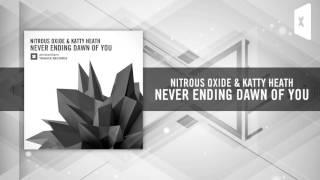 Nitrous Oxide & Katty Heath - Neverending Dawn Of You (Amsterdam Trance)
