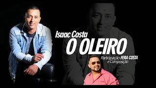 Isaac Costa part. Fera Costa - O Oleiro (Aúdio Oficial)