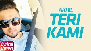 Teri Kami | Akhil | Latest Punjabi Lyrical Song | Speed Records