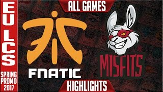 Fnatic vs Misfits Highlights All Games - 3rd Place EU LCS Playoffs Spring 2017 FNC vs MSF All Games