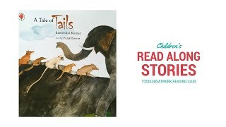 A Tale of Tails By Ramendra Kumar I Children's Read Aloud Books I Moral Stories for Kids I