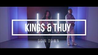 King$ - Goin Down ft. Thuy (Prod. Jasdeep)