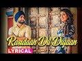 Rasidaan Dil Diyaan (Lyrical Video) | Jassi Gill | Ranjit Bawa | Ninja | Sanj V | New Songs 2019