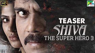 Shiva The Super Hero 3 | Official Hindi Dubbed Movie Teaser | Nagarjuna Akkineni, Samantha Akkineni