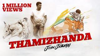 Tamizhanda (Jallikattu) | John Jebaraj