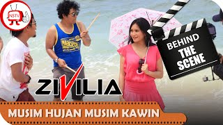 Zivilia - Behind The Scenes Video Klip Musim Hujan Musim Kawin - NSTV