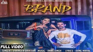 New Punjabi Songs 2016 | Brand | Varinder Davesar | Latest Punjabi Songs 2016 | Jass Records