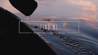 Find Me // Official Lyric Video // Jonathan & Melissa Helser