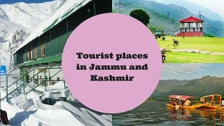 Top 10 Best Tourist places to visit in Jammu and Kashmir :Indian Tourism