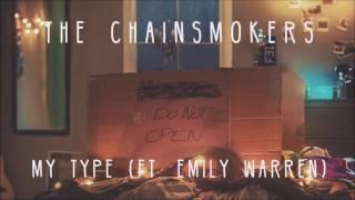 the chainsmokers - my type ft emily warren lyrics video
