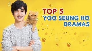 Top 5 Yoo Seung Ho Dramas