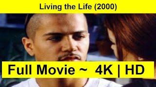 Living the Life Full Length 2000