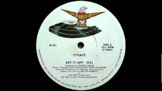 Strafe - Set It Off [HQ]