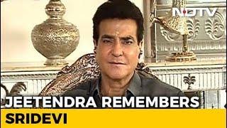 Jeetendra Remembers Sridevi