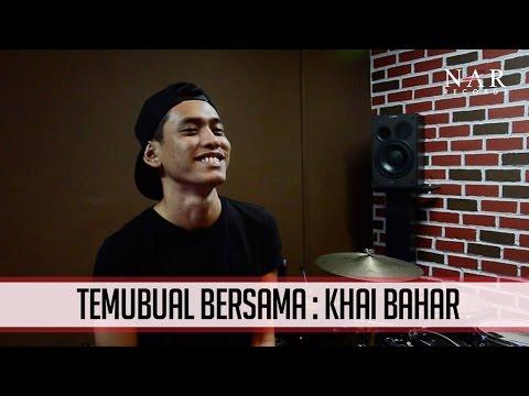 Temubual Bersama : Khai Bahar