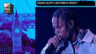 Travis Scott Performs 'Butterfly Effect' | MTV 2017 EMAs | Live Performance