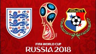 FIFA 18 - ENGLAND VS PANAMA WORLD CUP 2018
