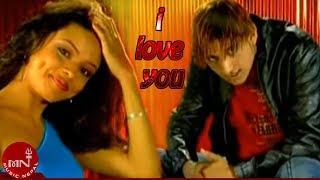I LOVE YOU - Anil Singh | Nepali Evergreen Hit Pop Song
