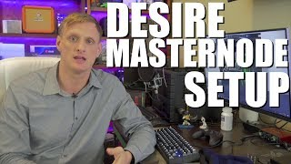 How to Setup a Desire Masternode