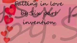 Falling In love-Six part invention (lyrics)