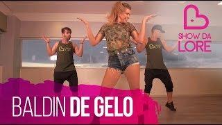 Baldin de Gelo - Claudia Leitte - Lore Improta | Coreografia